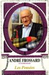 Les Pensees D'Andre Frossard