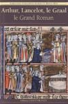 Arthur, Lancelot, le Graal