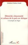Ethnicité, citoyenneté et culture de la paix en Afrique ; l'exemple du Niger