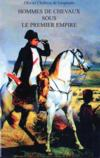 Hommes de chevaux sous le premier empire