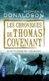 Livres - Les chroniques de Thomas Covenant t.6