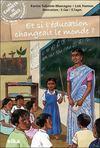 Et si l'éducation changeait le monde ?