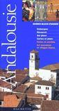 Guides Bleus Evasion ; Andalousie