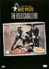 DVD & Blu-ray - The Bold Caballero