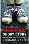 Livres - The Granta Book of the American Short Story. Volume 1