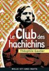 Livres - Le club des haschichins ; la pipe d'opium