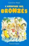 L'aventure des bronzes