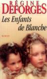 Livres - Les enfants de blanche (Les trésors de la littérature)