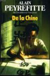 DE LA CHINE quand la Chine s'éveillera... L'Empire immobile La Tragédie chinoise La Chine s'est éveillé