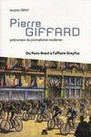 Pierre Giffard ; précurseur du journalisme moderne ; du Paris-Brest à l'affaire Dreyfus