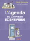 Livres - L'agenda de l'apprenti scientifique