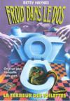 Froid Dans Le Dos T.12 Terreur Des Toilettes