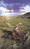 Livres - Yechar Kemal ; Le Roman D'Une Transition