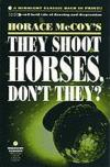 They Shoot Horses Don'T They ?