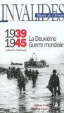1939-1945 La Deuxieme Guerre Mondiale