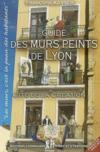 Guide Des Murs Peints De Lyon - Fr/Angl