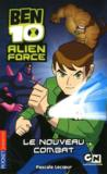 Livres - Ben 10 - alien force t.1 ; le nouveau combat