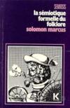 Semiotique formelle du folklore (la)