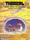 Livres - Thorgal t.13 ; entre terre et lumire