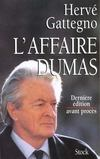 L affaire dumas derniere edition avant proces