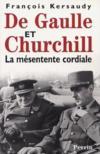 De Gaulle Et Churchill ; La Mesentente Cordiale