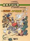 Arthur t.5 ; Arthur au Texas