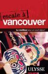 Escale A Vancouver