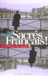 Livres - Sacrs Franais ! Un Amricain nous regarde