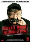 DVD &amp; Blu-ray - Michael Moore, Polmique Systme