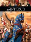 Saint Louis - l'aigle aux yeux de colombe