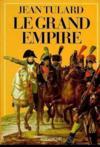Le grand empire 1804-1815