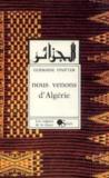 Nous Venons D'Algerie = Al-Jaza'Ir