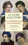 Livres - Le livre sans titre ; les consquences fatales de la masturbation