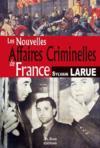 France ; nouvelles affaires criminelles
