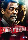 DVD & Blu-ray - Le Jour Attendra