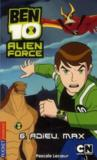 Livres - Ben 10 alien force t.6 ; adieu max