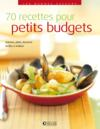 Livres - 70 recettes pour petits budgets ; entrées, plats, desserts faciles à réaliser