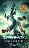 Divergente T.2 ; l'insurrection  - Veronica Roth