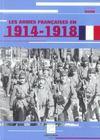 Les Armes Francaises En 1914-1918