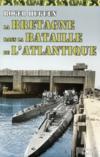 La Bretagne dans la bataille de l'Atlantique