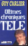 Ultimes Chroniques Tele