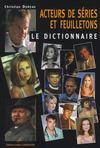 Dictionnaire des acteurs de séries et de feuilletons