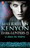 Le cercle des immortels - dark hunters t.13 ; le dieu déchu