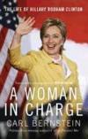 Livres - A Woman In Charge - The Life Of Hillary Rodham Clinton