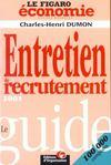 Le Guide De L'Entretien De Recrutement 2001 ; Edition 2001