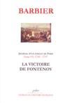 Journal d'un avocat de Paris t.7 (1745-1747) ; la victoire de Fontenoy