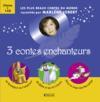 Livres - 3 contes enchanteurs ; coffret
