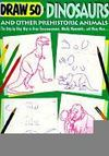 Livres - Draw 50 Dinosaurs And Other Prehistoric Animals