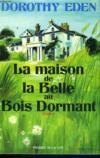 La Maison De La Belle Au Bois Dormant
