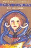 Livres - Tara Duncan t.1 ; les sortceliers